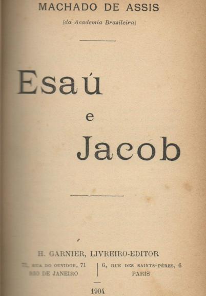 Machado de Assis - Esaú e Jacó