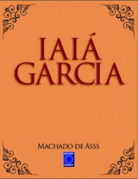 Machado de Assis - Iaiá Garcia